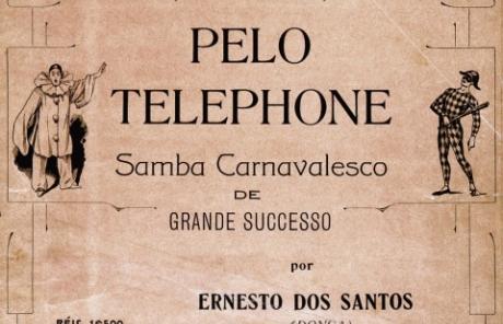 Pelo Telefone e a história do samba