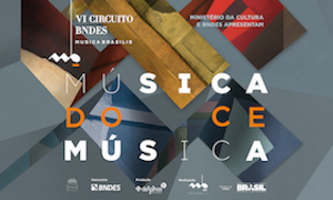 VI Circuito BNDES Musica Brasilis